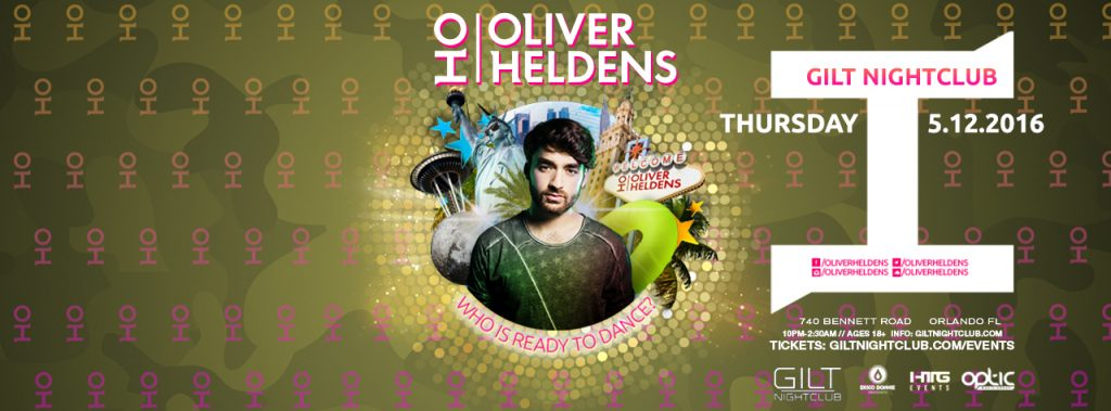Oliver Heldens at Gilt
