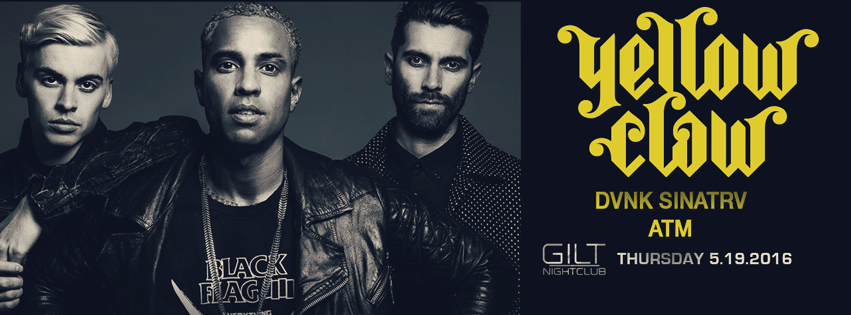 Yellow Claw at Gilt