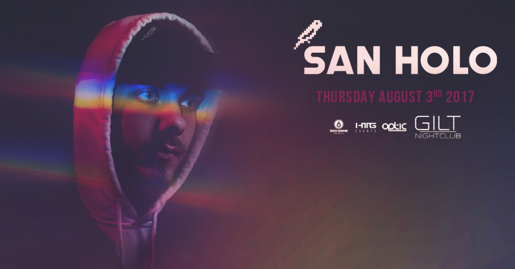 San Holo at Gilt Nightclub