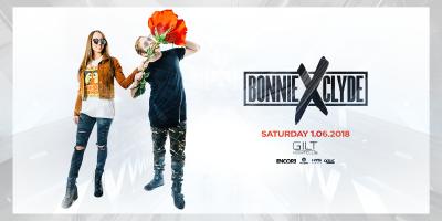Bonnie x Clyde at GILT Nightclub