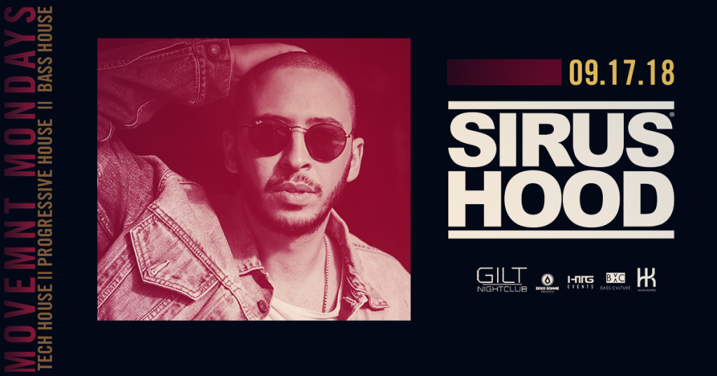 Sirus Hood at Gilt Nightclub