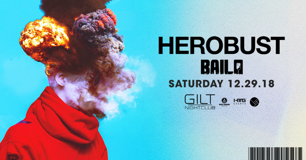 Herobust at Gilt Nightclub