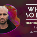 What So Not at Gilt Nightclub 2019