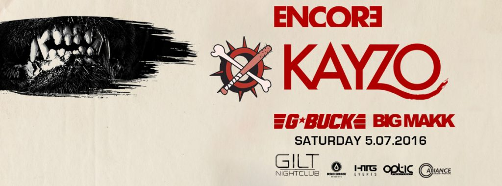 Kayzo at Gilt