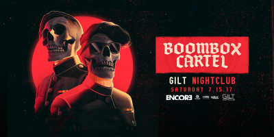Boombox Cartel at Gilt Nightclub