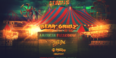 Bear Grillz presents American Freak Show