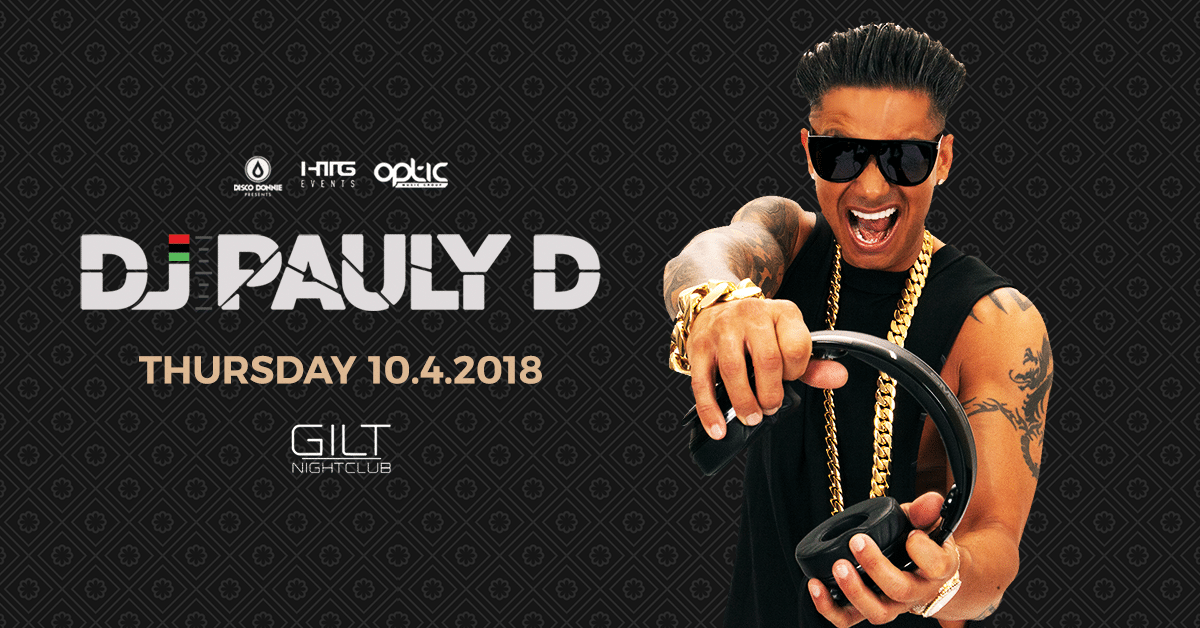 DJ Pauly D at Gilt Nightclub